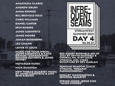 Infrequent Seams Streamfest 2: Day 4 main photo