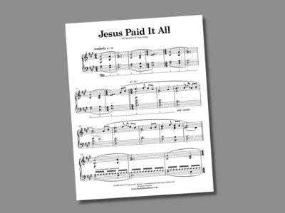 Jesus Paid It All (sheet music) main photo
