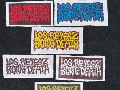 Los Reyesz Bong Death - Official Logom Patch main photo