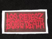 Los Reyesz Bong Death - Official Logom Patch photo