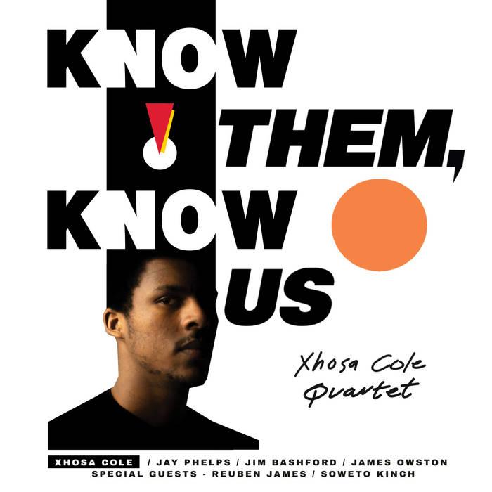 """Xhosa Cole, """"K(no)w Them, K(no)w Us"""""""