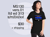 MS 130 This Could be Anywhere But It's Not  Ltd Ed. T shirt v. 01 photo