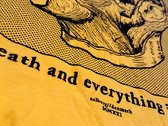 """Life, Death..."" Yummy Yellow Super Shirt photo"