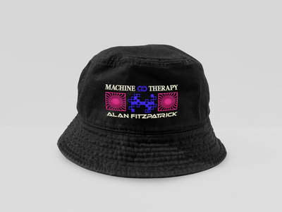Alan Fitzpatrick - 'Machine Therapy' Pre-Order [Bucket Hat] main photo