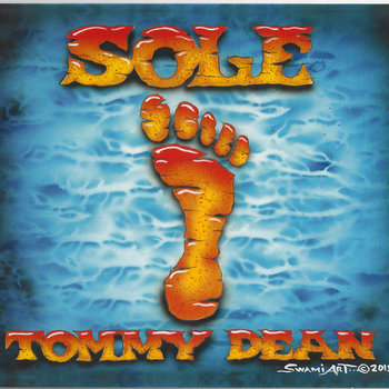 Sole by Tommy Dean