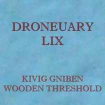 Droneuary LIX - Wooden Threshold cover art