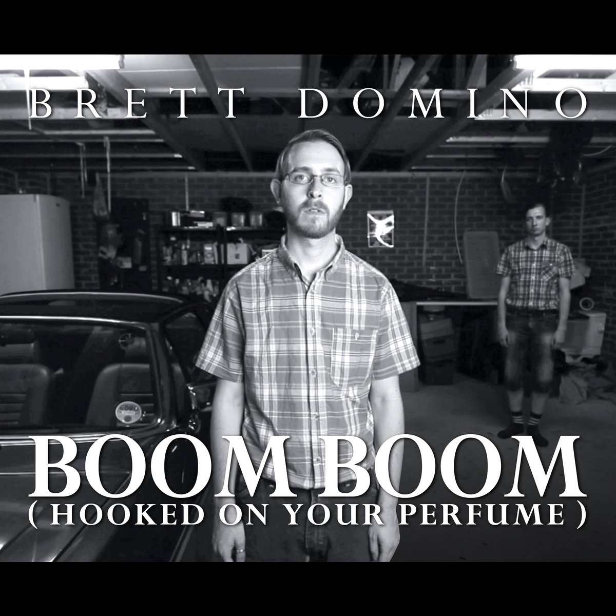 Boom Boom (Hooked On Your Perfume) [FREE DOWNLOAD] | Brett