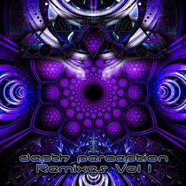 Depth Perception Remixes Vol 1 cover art