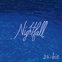 Nightfall (Subscriber Only 24-Bit Edition) cover art