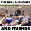 the real burnouts and friends Cover Art
