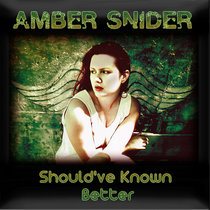 Should've Known Better (Single) cover art