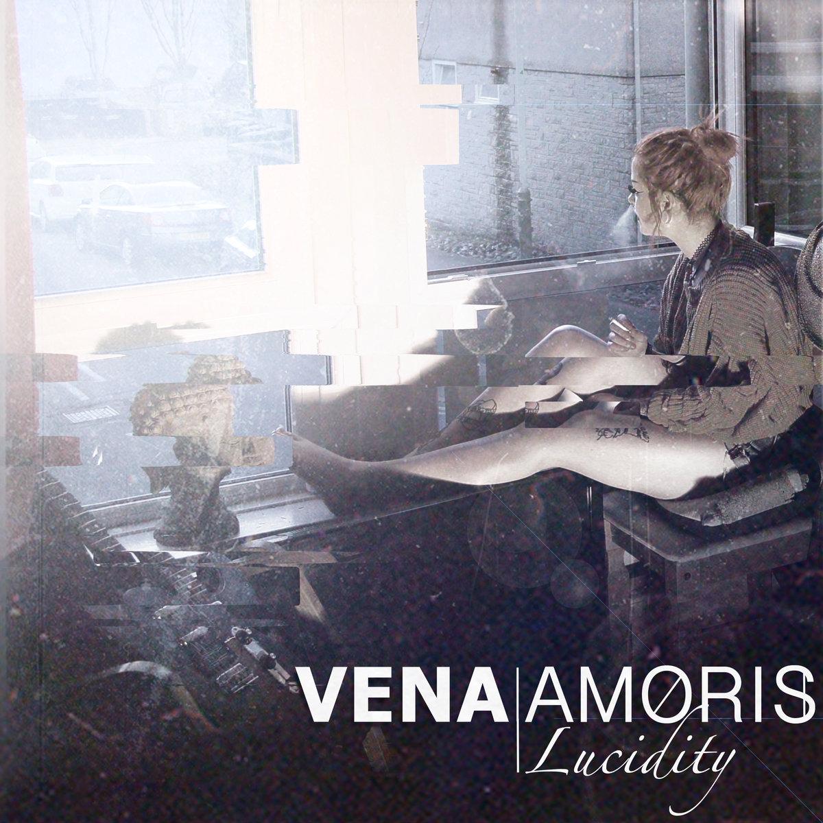 Vena Amoris - Lucidity [EP] (2017)