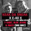 Tiz-on Remix - T-shirts, Blue jeans and Nike feat Keak da Sneak & E-40