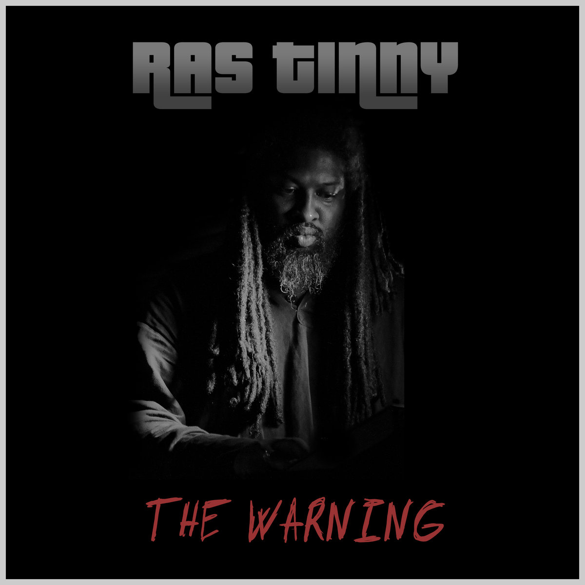 From The Warning By Ras Tinny