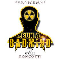 Bun a Badmind Ep + Acapellas cover art