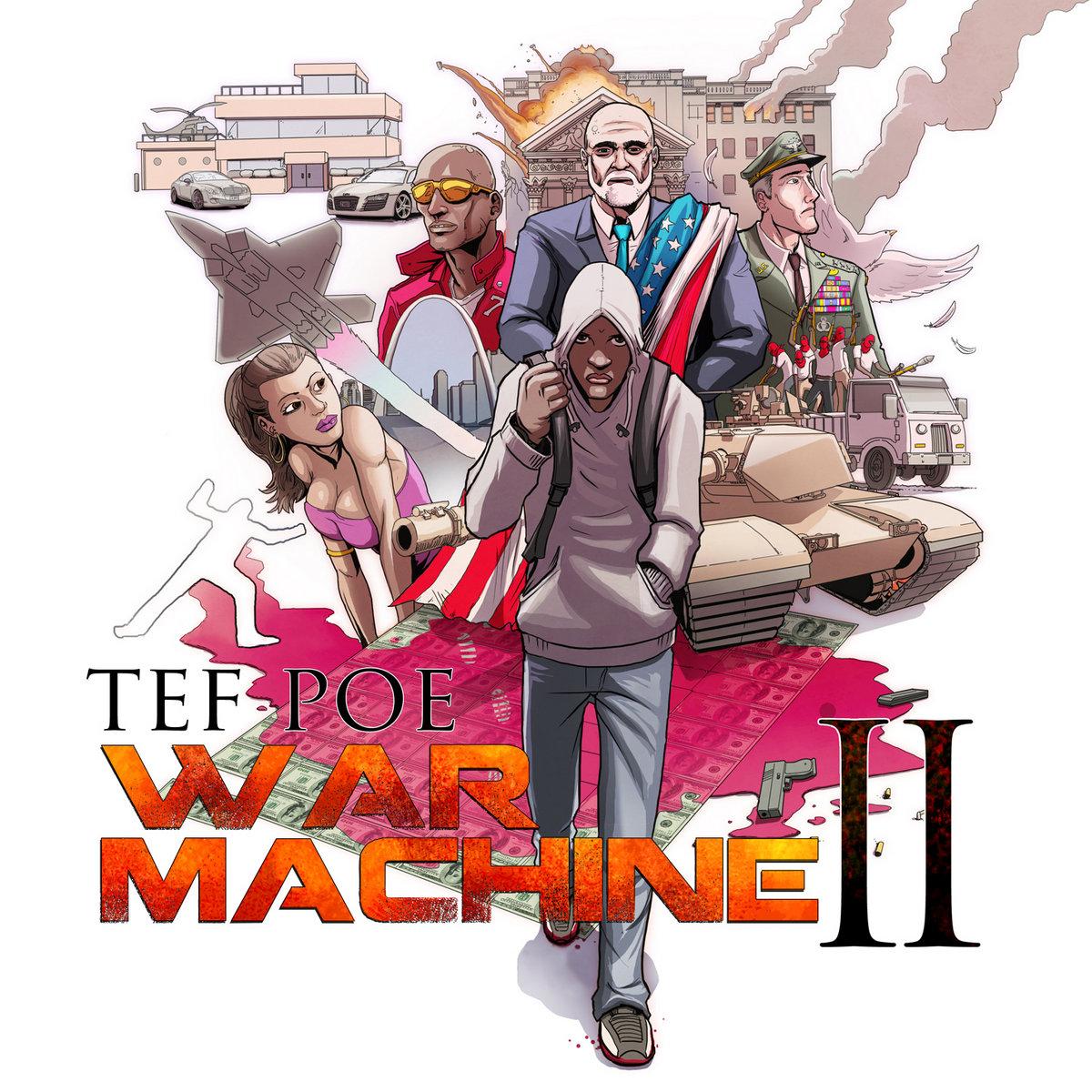 War Machine 2 (No DJ) | Tef Poe