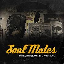 Soul Mates: B-Sides, Remixes & Rarities (Vol. 3) [Instrumentals] cover art