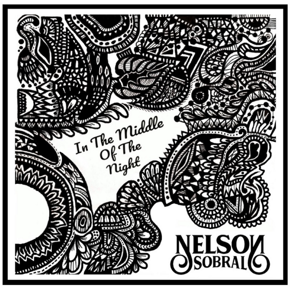 In The Middle Of The Night by Nelson Sobral