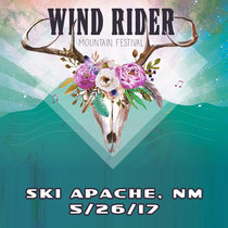 LIVE @ Wind Rider Festival - Ski Apache, NM 5/26/17 cover art