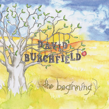 the beginning by David Burchfield