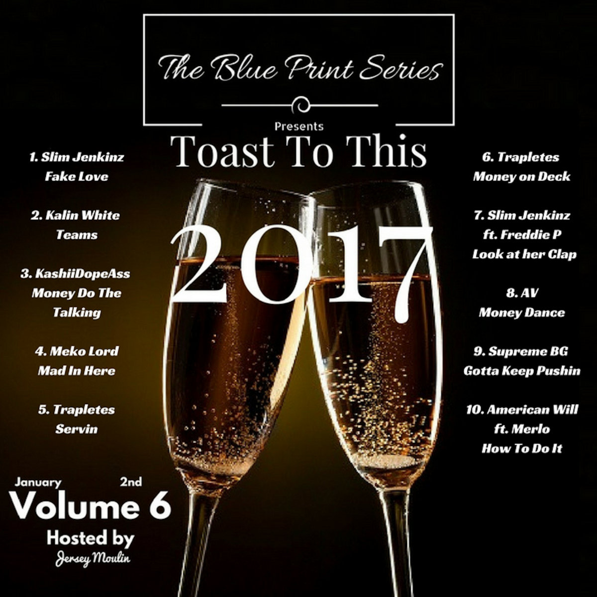 The blueprint series vol 6 toast to this hosted by jersey moulin by the blue print series malvernweather Gallery