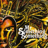 Mr. Something Something Cover Art