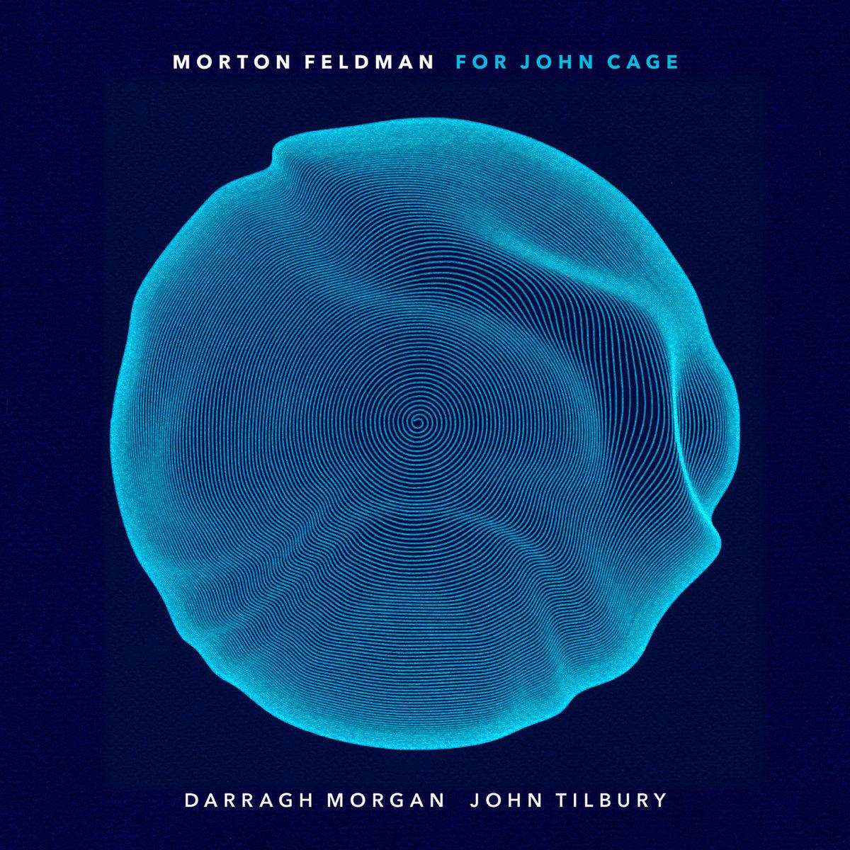 Morton Feldman - For John Cage | Diatribe Records