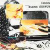 """""""Bleak Output"""" Cover Art"""