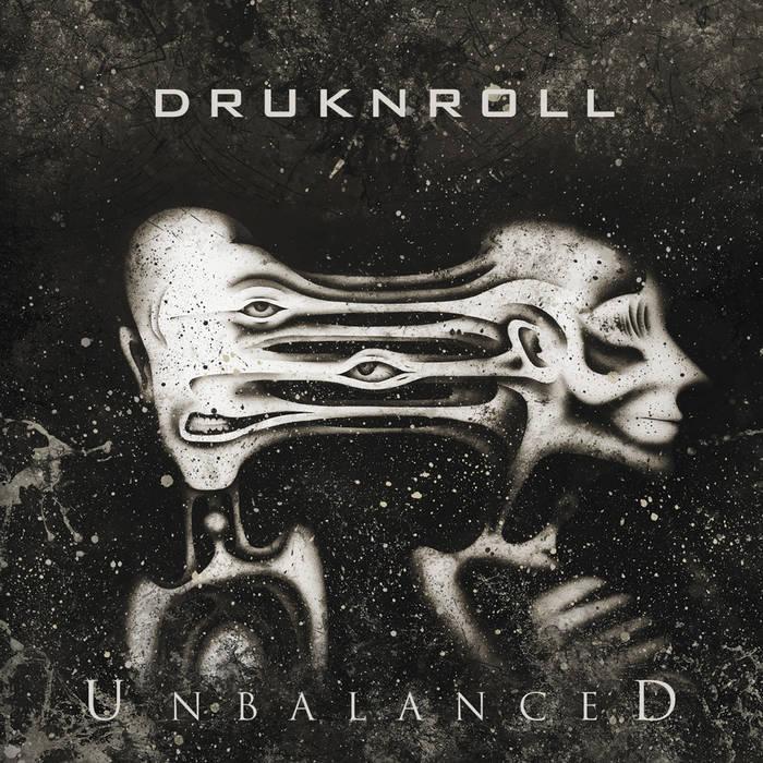 Новый альбом DRUKNROLL - Unbalanced (2018)