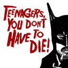 Teenagers, You Don't Have To Die Cover Art
