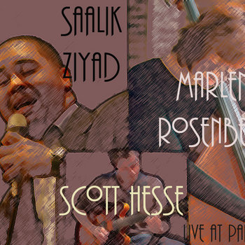 Live at Park 52 by The SMS Trio- Saalik Ziyad/Marlene Rosenberg/Scott Hesse