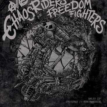 """CRUTCHES / KONTRASOSIAL """"Chaos Riders // Freedom Fighters"""" Split LP main photo"""