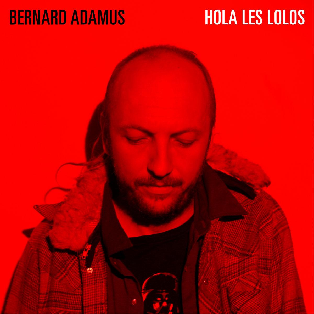 Music Bernard Adamus