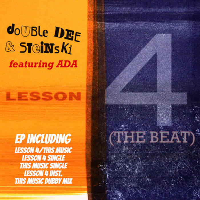 Buy Double Dee & Steinski Lesson 4: The Beat via Bandcamp