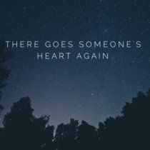 There Goes Someone's Heart Again cover art