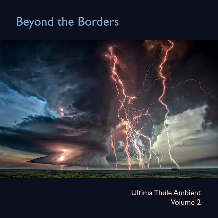Beyond the Borders: Ultima Thule Ambient Volume 2 Cover