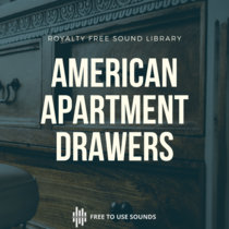 Drawer Sounds Open & Closing American Apartment Sound Library cover art