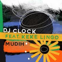 DJ Clock feat. Kekelingo - Mudih cover art