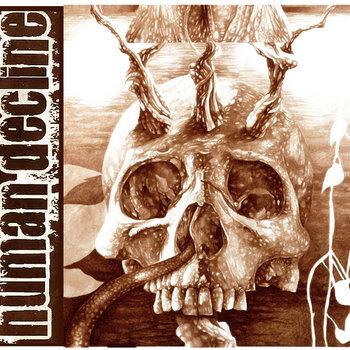 055 - Human Decline by HUMAN DECLINE