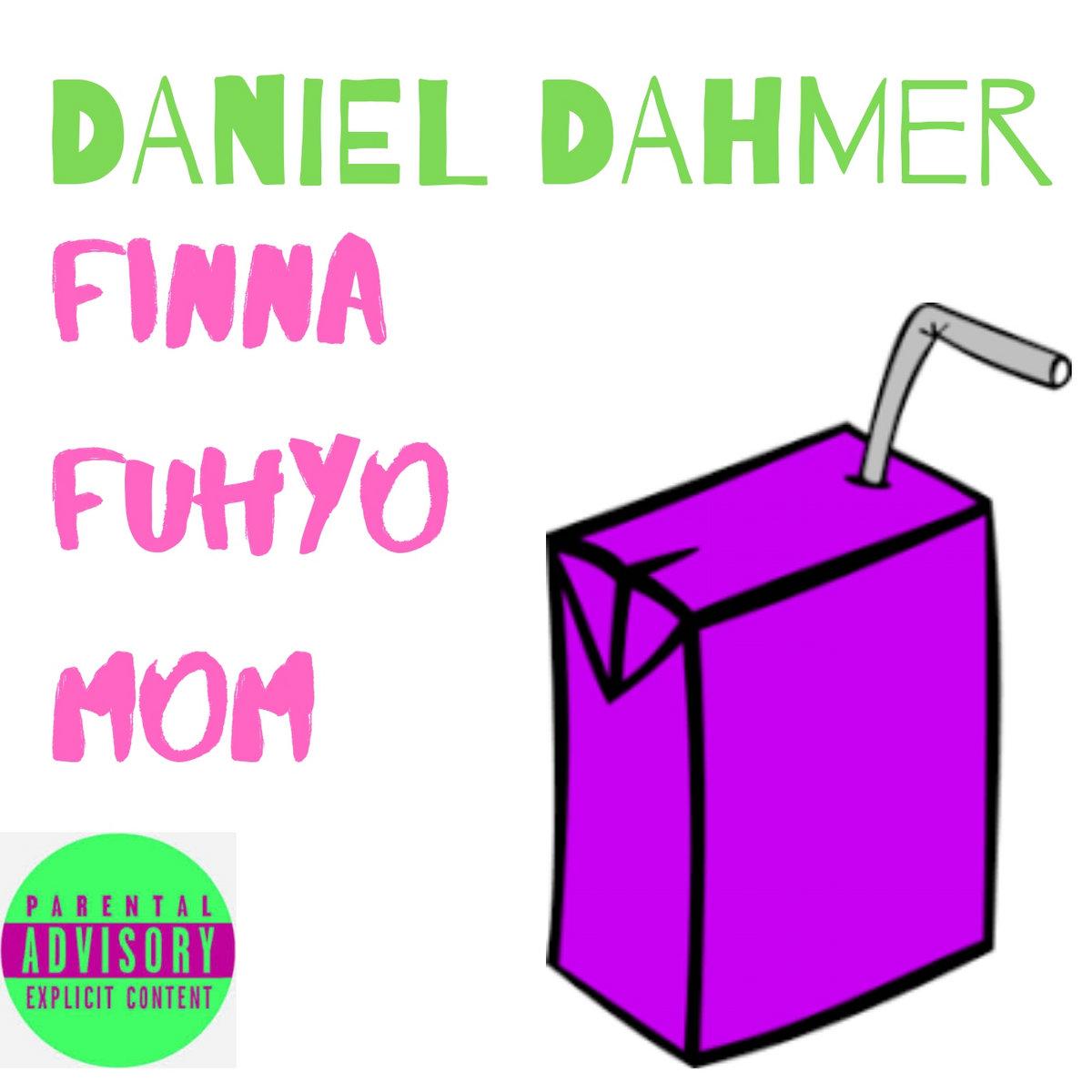 FINNA FUHYO MOM by Daniel Dahmer