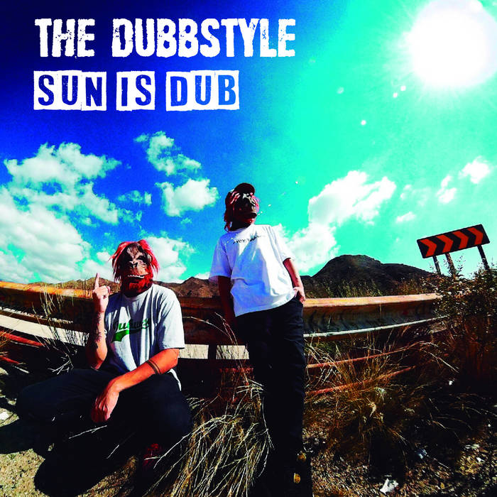 The Dubbstyle – Sun Is Dub