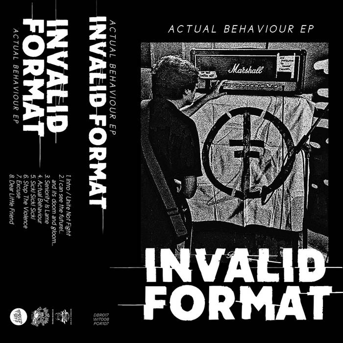 INVALID FORMAT – Actual Behaviour EP