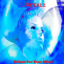 Prison For Your Mind (Original Mix) cover art