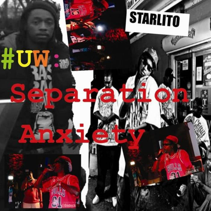 Uw: separation anxiety starlito (grind hard) stream and download.