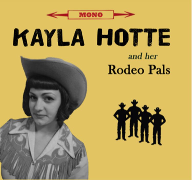 Lyric down rodeo lyrics : Kayla Hotte & her Rodeo Pals | Kayla Hotte & her Rodeo Pals