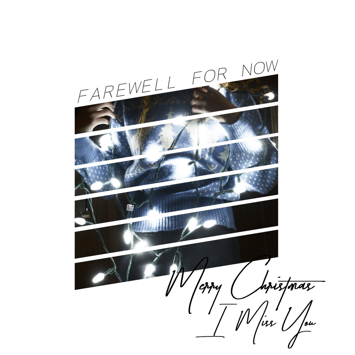 Merry Christmas, I Miss You | Farewell For Now