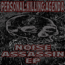 NOISE ASSASSIN EP cover art