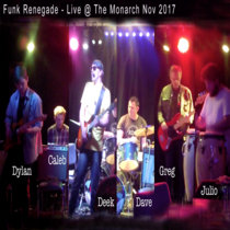 Funk Renegade - Live @ The Monarch cover art