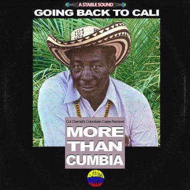 Going Back to Cali:  Cut Chemist's Colombian Crates Remixed main photo