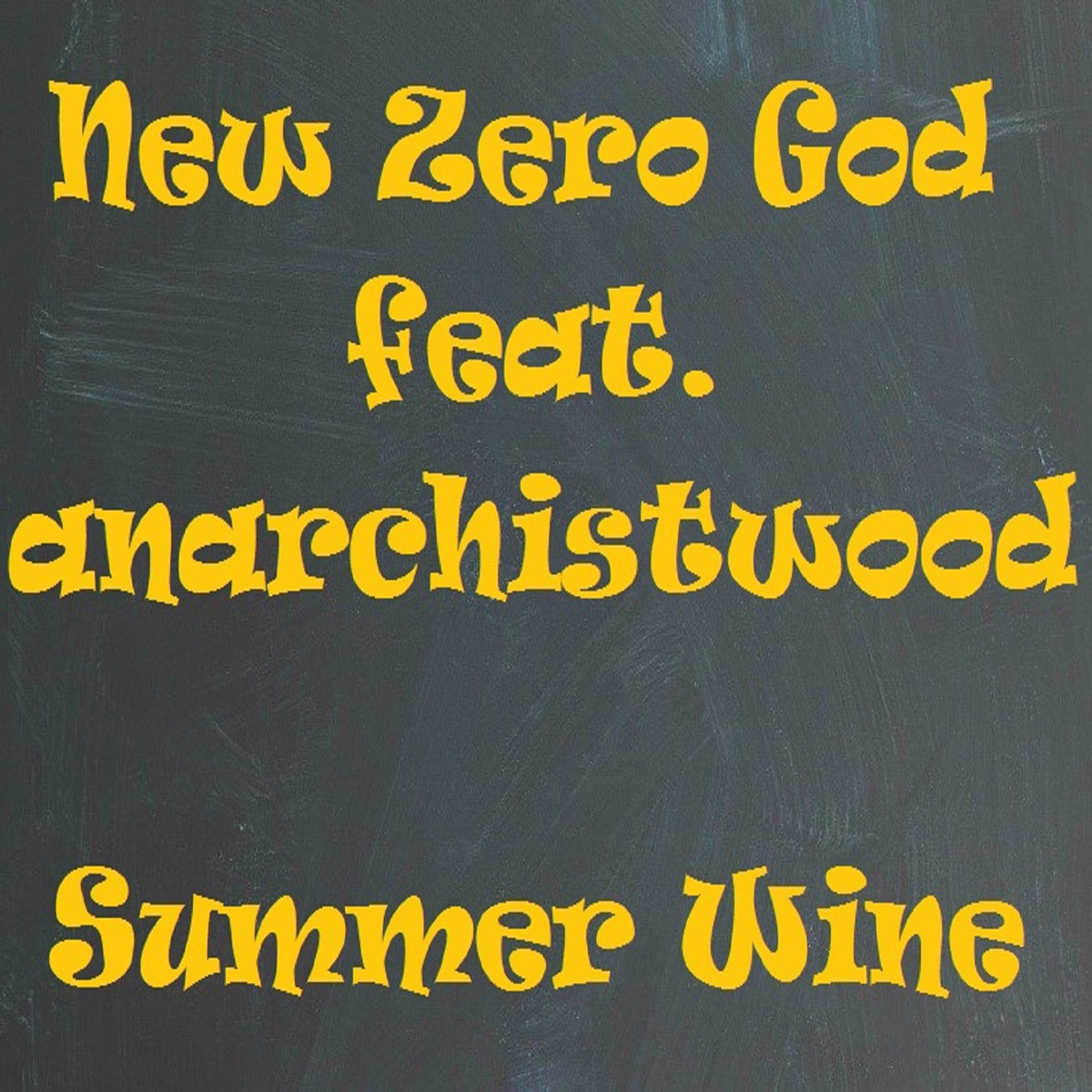 Summer Wine by New Zero God